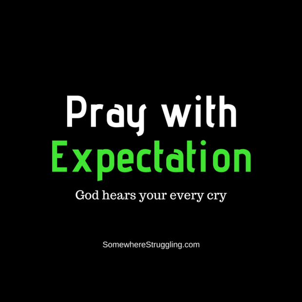Pray with Expectation