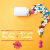 Healing vs. Coping